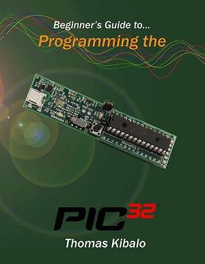 Beginner's Guide to Programming PIC32