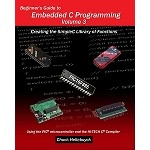 Beginner's Guide to Embedded C Programming - Volume 3